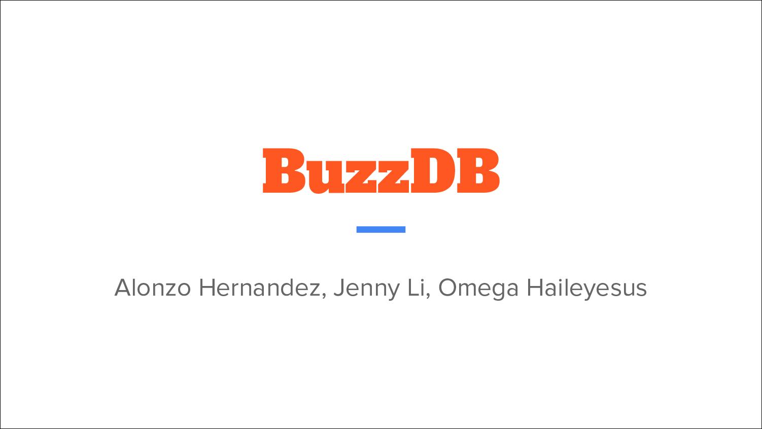 [PRESENTATION] BuzzDB (II)