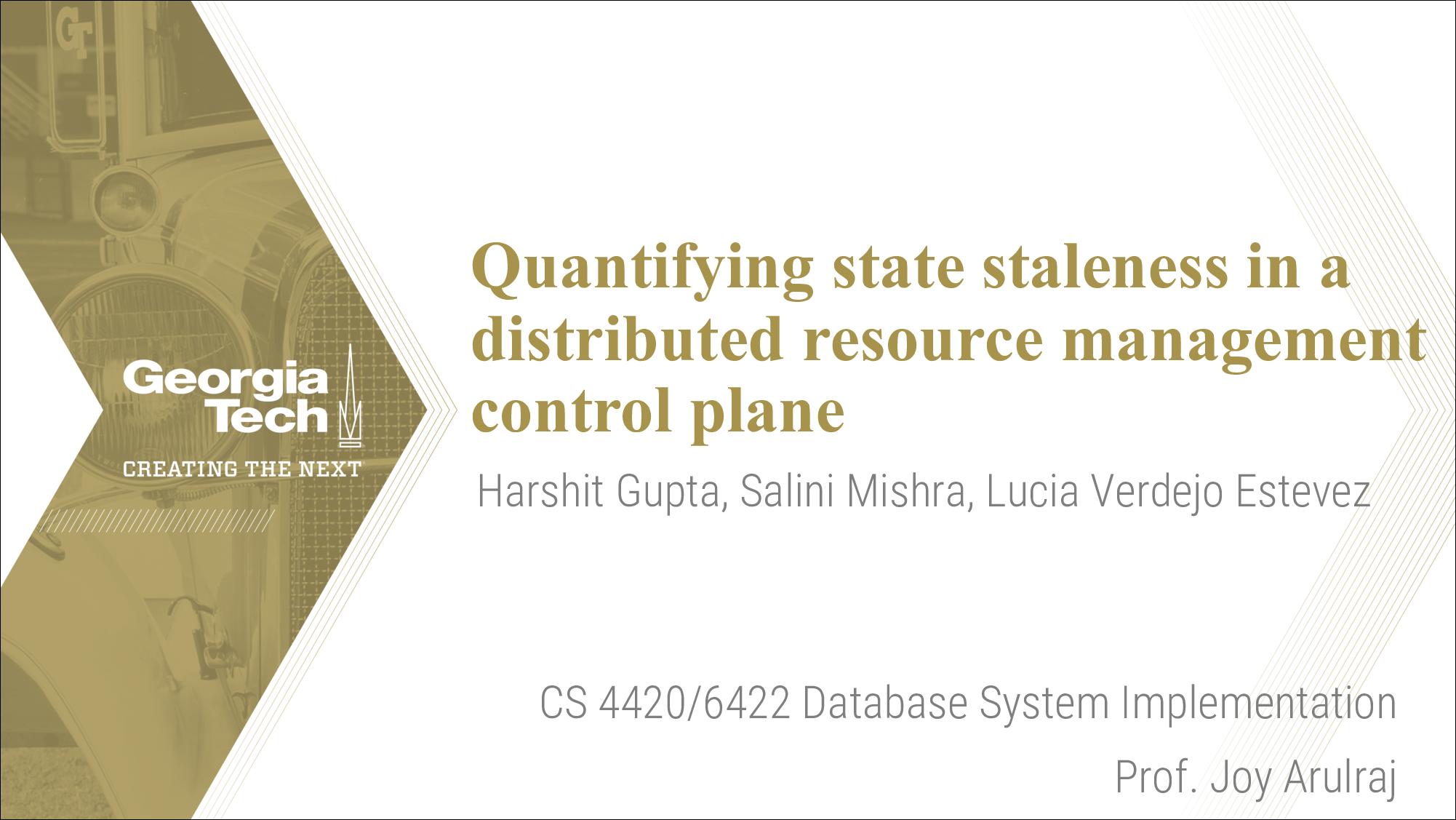 [PRESENTATION] Quantifying State Staleness