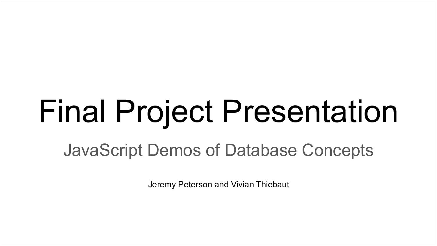 [PRESENTATION] Learning Database Management Protocols via JavaScript Demos